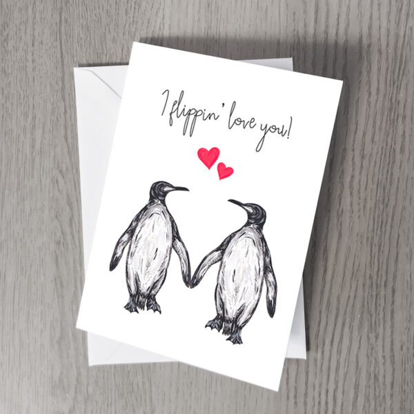 Penguin I flippin' love you card