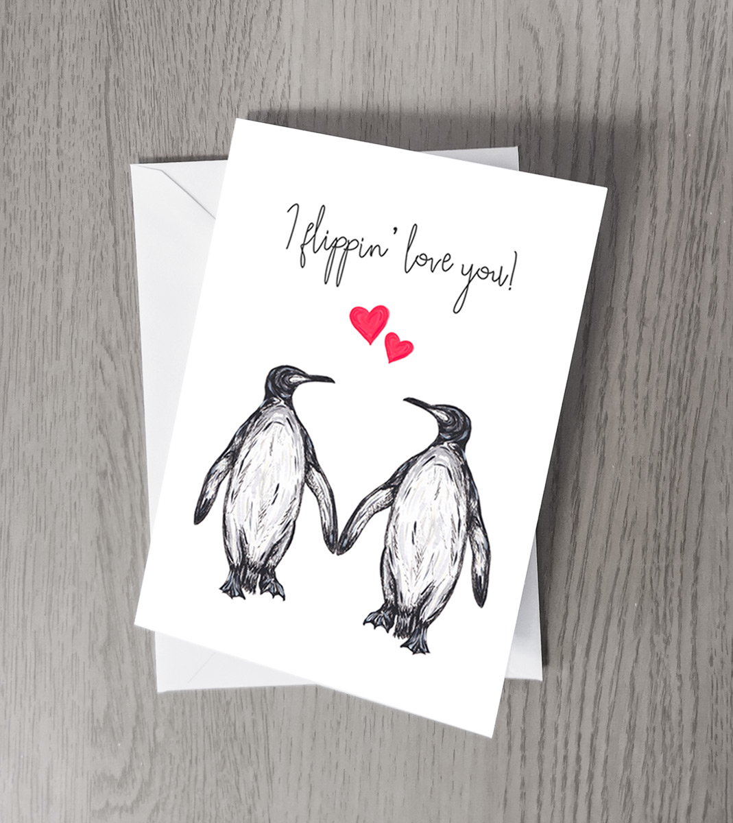 I Flippin Love You Penguin Greeting Card